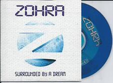 ZOHRA - Surrounded by a dream CD SINGLE 2TR CARDSLEEVE Eurodance Trance 2000