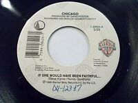 Chicago If She Would Have Been Faithful / Forever 45 1986 WB Vinyl Record