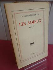 LES ADIEUX  François Régis Bastide