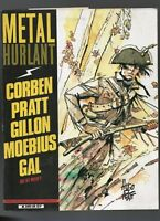 Métal Hurlant n°59  CORBEN / PRATT / MOEBIUS / GAL  - 1981.  ETAT NEUF