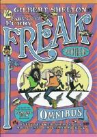 The Fabulous Furry Freak Brothers Omnibus by Gilbert Shelton