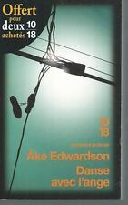 Danse avec l'ange.Ake EDWADSON.10/18.Grands detectives  Z34