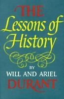 The Lessons of History by Ariel Durant and Will Durant (1968, Hardcover)