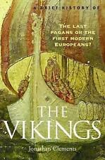 NEW A Brief History of: The Vikings By Jonathan Clements Paperback Free Shipping