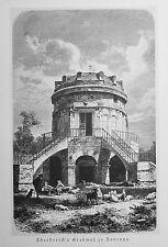 1890 ITALIEN VON WOLDEMAR KADEN=Veduta.Xilog.RAVENNA, IL MAUSOLEO DI TEODORICO.