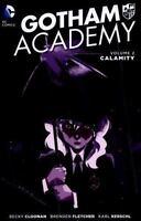 Gotham Academy Vol. 2: Calamity Cloonan, Becky VeryGood