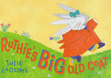 Ruthie's Big Old Coat, Lacome, Julie, New Book