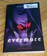 Evermore: The Immortals ~ Alyson Noel ~ Book 1 ~ Excellent