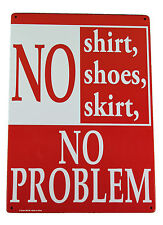 Funny Tin Sign No skirt No Shoes No Problem    adult only