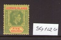 LEEWARD ISLANDS George VI 5/-   SG112b lightly hinged condition.