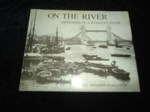 On the River Thames Memories of a Working River London dockers oral history TGWU