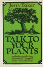Talk to Your Plants, and Other Gardening Know-How I Learned from Grandma Putt