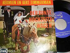 """7"""" Hermien en Gert Timmerman / Der bunte Hochzeitswagen & In der - DUTCH # 0461"""