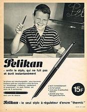 PUBLICITE ADVERTISING 015  1964  PELIKAN    stylo plume à régulateur d'encre