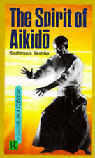 THE SPIRIT OF AIKIDO., Ueshiba, Kisshomaru., Used; Very Good Book