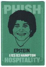 Phish 2003 Hampton Backstage Pass Hospitality 1/3/03 Epstein Welcome Back Kotter