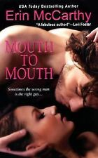 Mouth to Mouth by Erin McCarthy, Good Book