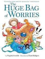 The Huge Bag of Worries: Kids New for 3-8yrs by Virginia Ironside Paperback Book