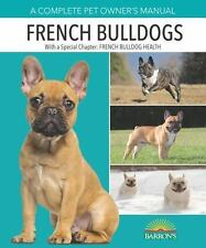 NEW - French Bulldogs (Complete Pet Owner's Manual) by Coile, Caroline