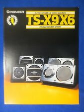 Pioneer TS-X9 TS-X6 Sales Brochure Catalog Factory Original The Real Thing