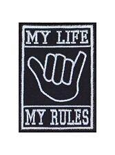 My Life my rules hanglose Main Biker patches écusson rocker Bügelbild MC moteur