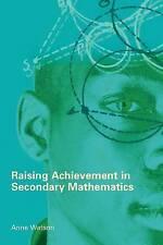Raising Achievement in Secondary Mathematics by Anne Watson (Paperback, 2006)