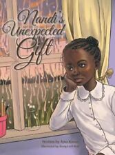 Nandi's Unexpected Gift (Hardback or Cased Book)