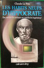 LES HABITS NEUFS D'HIPPOCRATE CLAUDE LE PEN