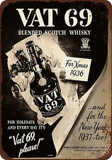 1936 Vat 69 Scotch Whiskey Vintage Reproduction Metal sign 8 x 12
