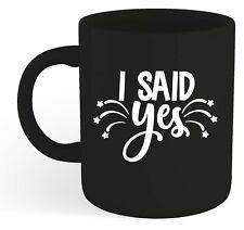 I Said Yes - Bright Coloured Mug - In Many Colours - Gift, Wedding