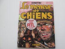 LE MENEUR DE CHIEN EO1984 BE/TBE DIMITRI LE GOULAG EDITION ORIGINALE