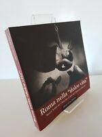 """Roma nella """"dolce vita"""" (libro fotografico) - Intra Moenia"""
