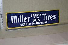 MILLER TIRES TUCK & BUSES PORCELAIN SIGN GAS OIL FARM BARN CAR SERVICE