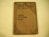 An Old Sweetheart of Mine James Whitcomb Riley Christy Illustrated 17-2R