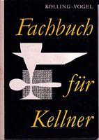 Fachbuch für Kellner=Die Aufgaben des Kellners+prakt.Durchführung+mod.Gaststätte