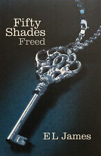 Fifty Shades Freed    E L James     579 Pages     Adult Erotic Literature