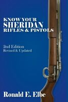 Know Your Sheridan Rifles & Pistols: 2nd Ed Rev & Updated Book~pellet rifle~NEW!