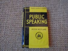 Teach Yourself Books- Public Speak by Peter Westland, 1958, HD/DJ