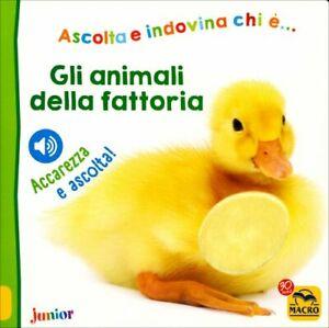 LIBRO GLI ANIMALI DELLA FATTORIA - ACCAREZZA E ASCOLTA