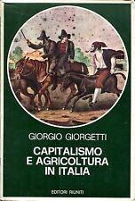 Giorgio Giorgetti = CAPITALISMO E AGRICOLTURA IN ITALIA