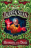 Hunters of the Dusk (The Saga of Darren Shan), Darren Shan
