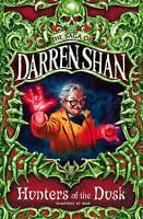 Hunters of the Dusk (The Saga of Darren Shan, Book 7), Shan, Darren, Very Good B