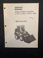 New Holland Service Manual Skid Steer Loader L-451, L-452, L-455 *1055