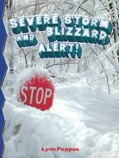 Severe Storm and Blizzard Alert (Disaster Alert!, 4)