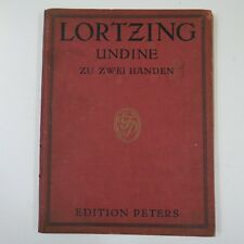 LORTZING UNDINE for piano solo , peters 6450