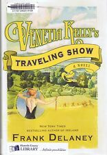 VENETIA KELLY'S TRAVELING SHOW Ireland FRANK DELANEY FIRST EDITION Hardcover 1st