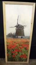 Antique Oil Painting on Canvas Large Windmill Poppies c1895 C.H.Whittlesey Dutch