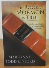 The Book of Mormon is True: Evidences and Insights to Strenghten Your Testimony