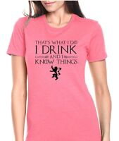 "Game of Thrones ""I Drink And I know Things""  Womens T-Shirt Jr. Size"