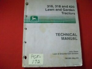 JOHN DEERE TECHNICAL MANUAL 316 318 420 LAWN AND GARDEN TRACTORS GOOD CONDITION